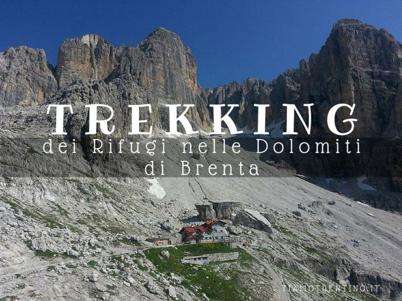 Trekking dei Rifugi nelle Dolomiti di Brenta